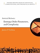 Statistical mechanics : entropy, order parameters, and complexity
