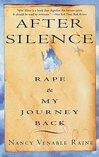 After silence : rape and my journey back