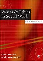Values & ethics in social work : an introduction