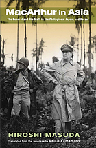 MacArthur in Asia : the general and his staff in the Philippines, Japan, and Korea