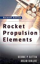 Rocket propulsion elements : an introduction to the engineering of rockets