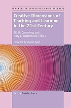 Creative dimensions of teaching and learning in the 21st century