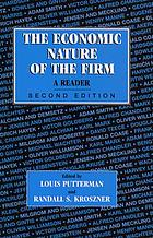 The economic nature of the firm : a reader