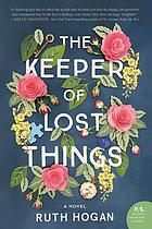The keeper of lost things : a novel