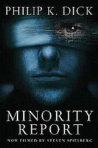 The collected short stories. 4, Minority report.
