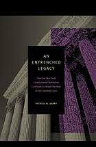 An entrenched legacy : how the New Deal constitutional revolution continues to shape the role of the Supreme Court