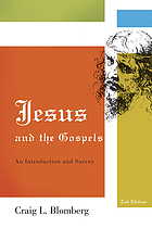 Jesus and the Gospels : an introduction and survey