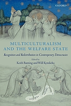 Multiculturalism and the welfare state : recognition and redistribution in contemporary democracies