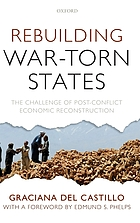 Rebuilding war - torn states : the challenge of post-conflict economic reconstruction
