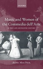 Music and women of the commedia dell'arte in the late sixteenth century