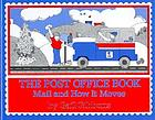 The post office book : mail and how it moves