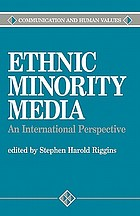 Ethnic minority media : an international perspective