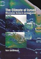 The climate of Israel : observation, research and application