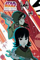 Star Wars : forces of destiny. Rose & Paige