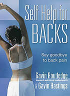 Self help for backs : help yourself say goodbye to back pain