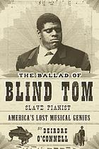 The ballad of Blind Tom