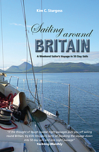 Sailing Around Britain : a weekend sailor's voyage in 50 day sails