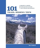101 horsekeeping tips : simple strategies for a safer and more efficient stable
