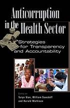 Anticorruption in the health sector : strategies for transparency and accountability
