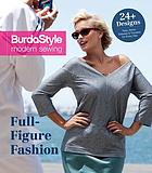 BurdaStyle modern sewing. Full-figure fashion