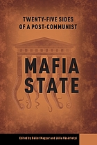 Twenty-five sides of a post-communist mafia state