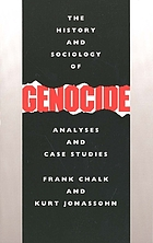 The history and sociology of genocide : analyses and case studies