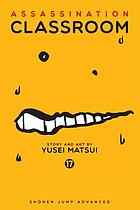 Assassination classroom. 17, Time for a breakup
