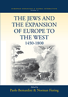 The Jews and the expansion of Europe to the west, 1450 to 1800