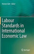 Labour Standards in International Economic Law.