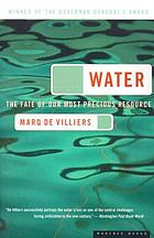 Water : the fate of our most precious resource