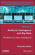 Artificial intelligence and big data : the birth of a new intelligence