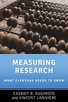 MEASURING RESEARCH : what everyone needs to know(r).