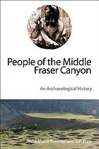 People of the Middle Fraser Canyon An Archaeological History