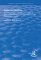 Rights and Realities : the Judicial Impact of the Canadian Charter of Rights and Freedoms on Education, Case Law and Political Jurisprudence.