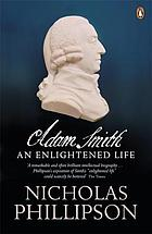 Adam Smith : an enlightened life