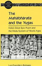 The Mahābhārata and the Yugas : India's great epic poem and the Hindu system of world ages