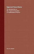 Special functions : an introduction to the classical functions of mathematical physics