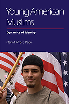 Young American Muslims : dynamics of identity