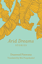 Arid dreams : stories