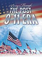 Living through the post 9/11 era