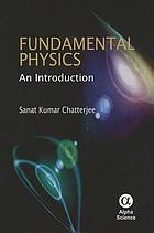 Fundamental Physics : an Introduction.