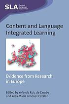Content and language integrated learning : evidence from research in Europe