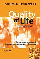 Quality of life the assessment, analysis and interpretation of patient-reported outcomes