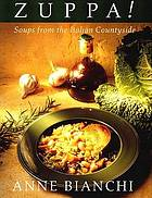 Zuppa! : soups from the Italian countryside