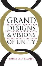 Grand designs and visions of unity : the Atlantic powers and the reorganization of Western Europe, 1955-1963