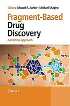 Fragment-based drug discovery : a practical approach