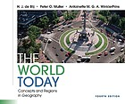 The world today : concepts and regions in geography