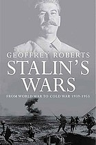 Stalin's wars : from World War to Cold War, 1941-1947