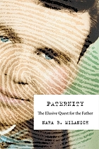 Paternity : the elusive quest for the father