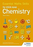 Essential maths skills for AS/A-level chemistry